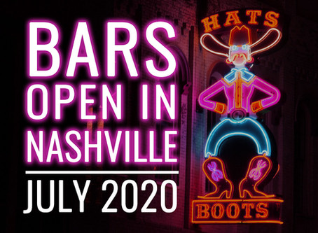 Bars that are Open in Nashville - July 2020