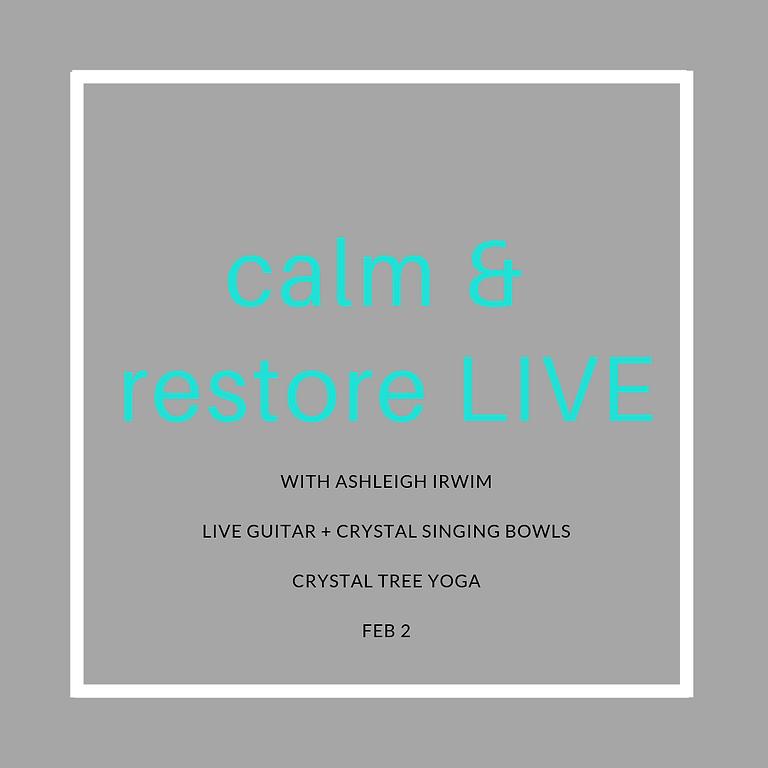 Calm & Restore LIVE at Crystal Tree Yoga