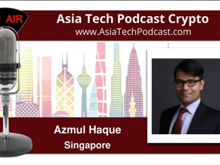Azmul Haque featured on Asia Tech Podcast!