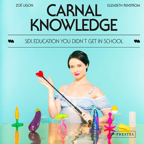 Carnal Knowledge: Sex Ed