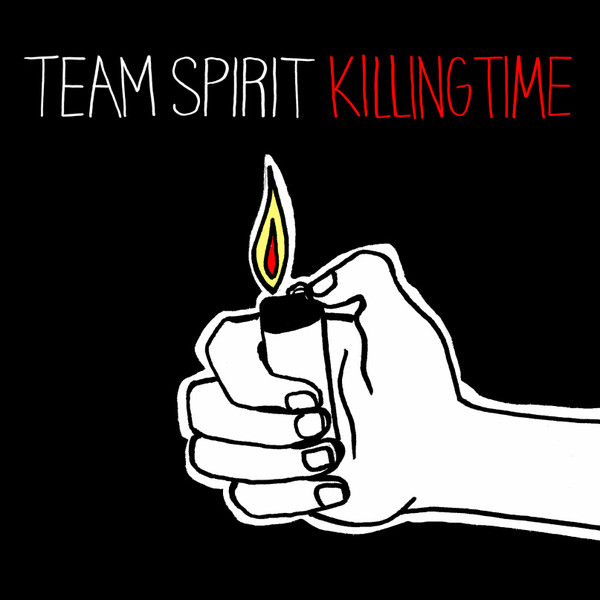 Team Spirit - Killing Time LP