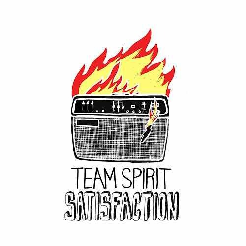 Team Spirit - Satisfaction SINGLE