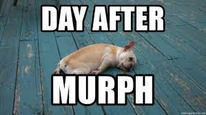 Tuesday aka The Day after Murph