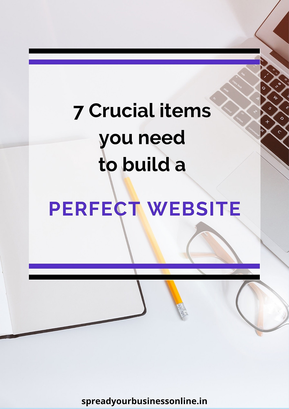 A banner shows 7 important items needs to build a perfect website.