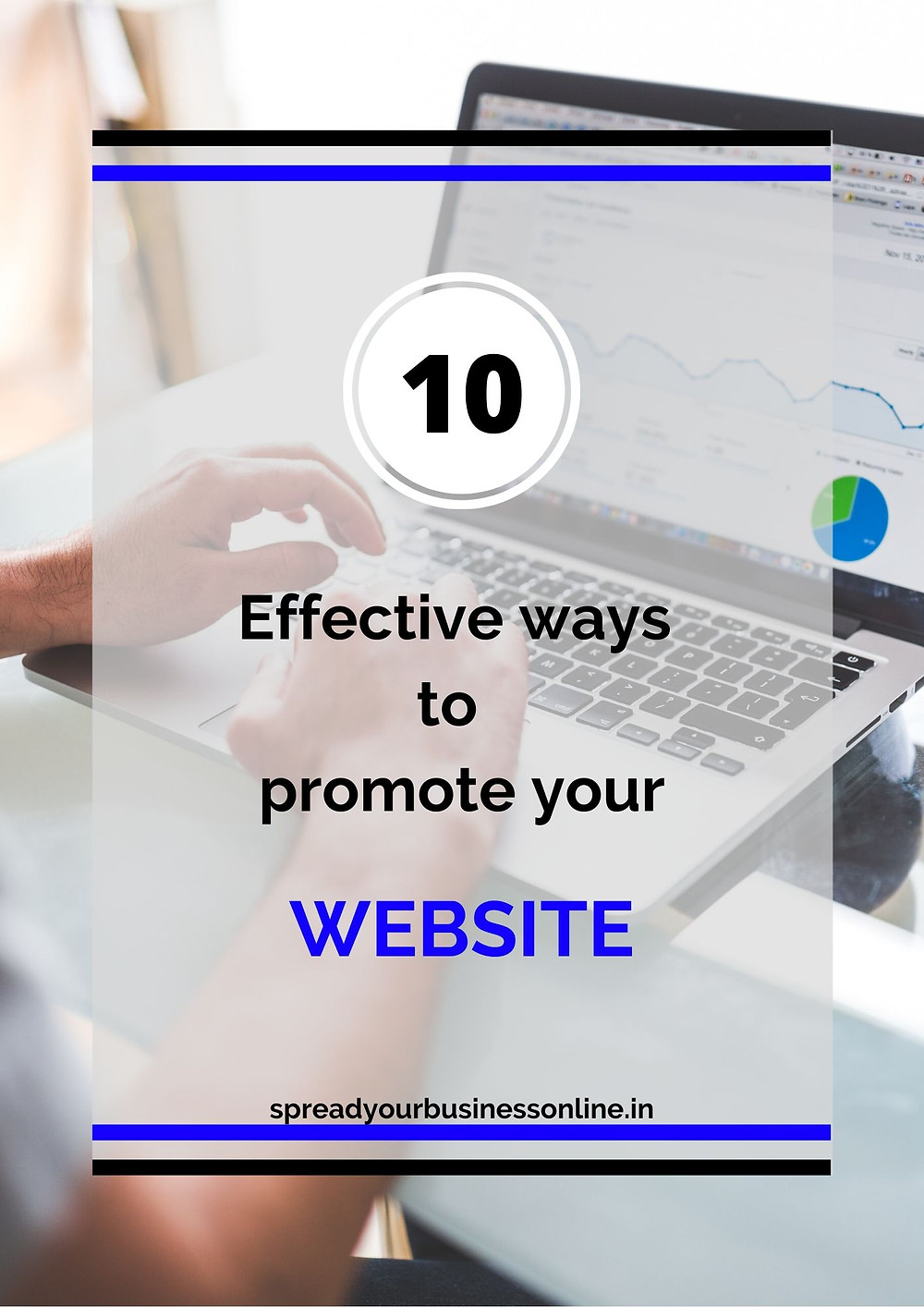 Somebody is checking website analytics on laptop: Powerful ways to promote your website