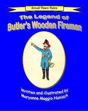 The Legend of Butler's Wooden Fireman -
