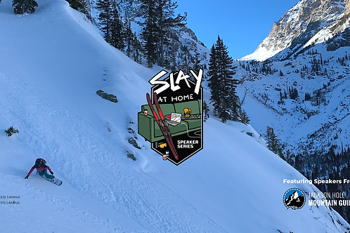Slay At Home Series ~Weston ~ Go Explore: Backcountry Touring Zones In The Teton