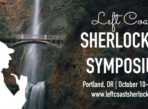 Left Coast Sherlockian Symposium is back for 2020