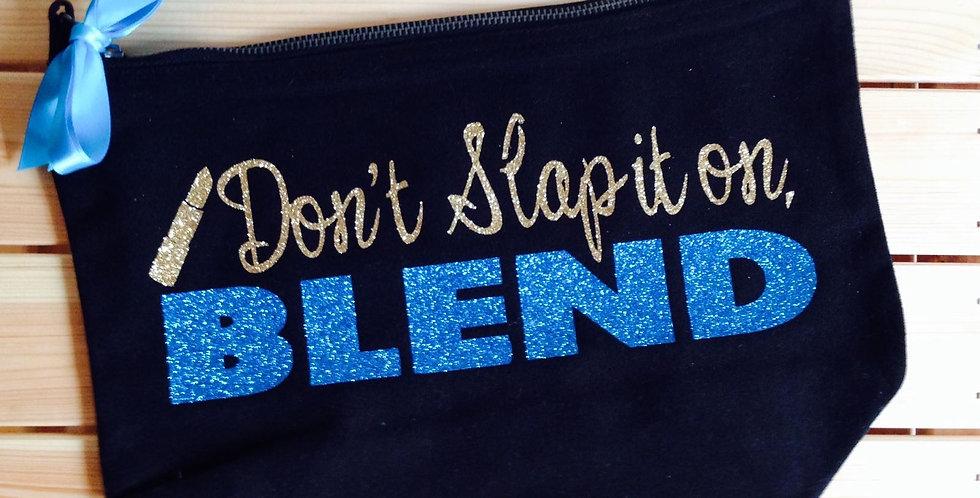'Don't slap it on, BLEND' Make up Bag