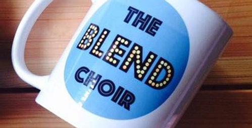The Blend Choir Mug!