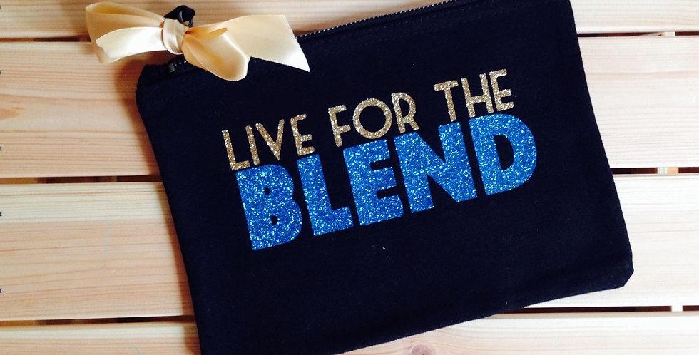 'Live for the Blend' Make up Bag