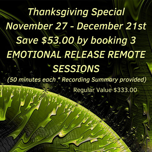 Special 3 Emotional Release Remote Sessions