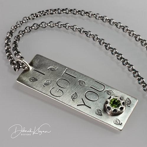 I Got You Necklace