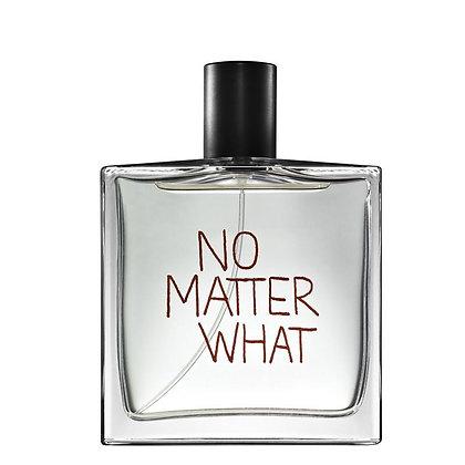 No Matter What | 100ml - 3.4 Oz