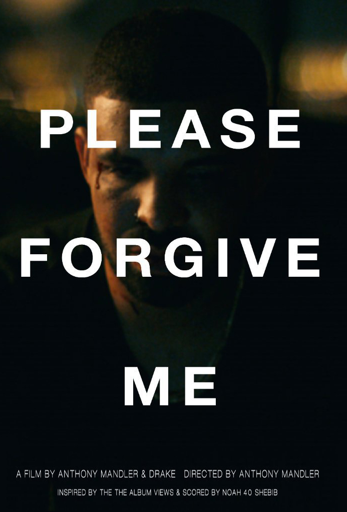 drake-please-forgive-me-short-film-poster