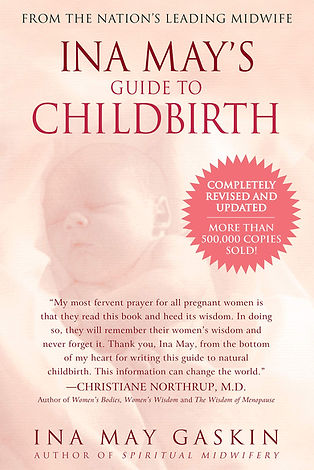 Book: Guide to Childbirth by Ina May Gaskin