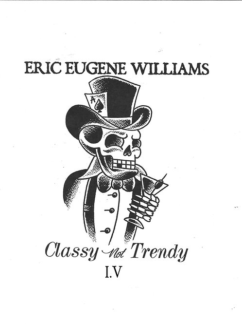 "Eric Eugene Williams ""Classy not Trendy 1.5"" SKETCHBOOK"