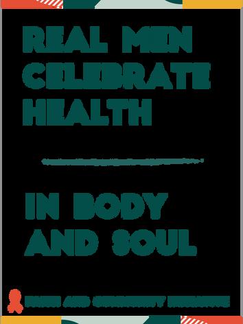 Real Men Celebrate Health