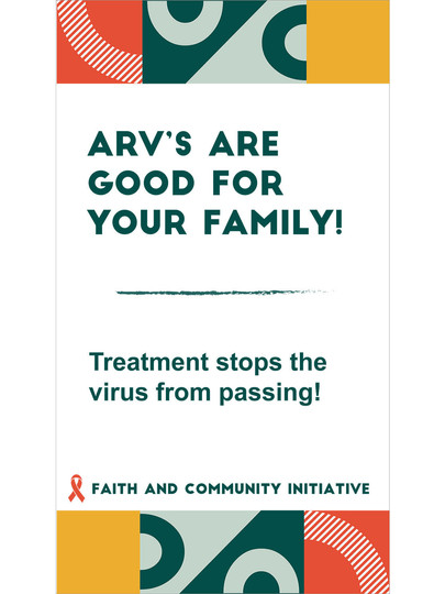 3 - ARVs Are Good For Your Family