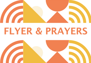 Flyer and Prayers.png