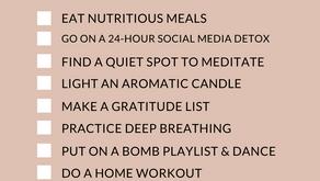 Self Care Checklist: At Home Care During Quarantine 2020