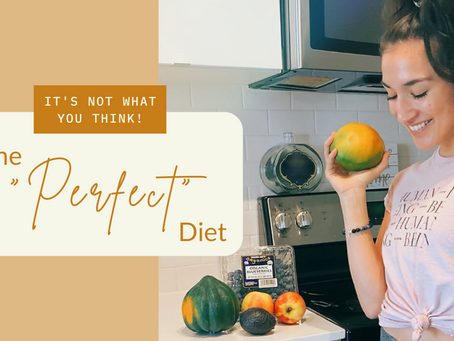 "What is the ""perfect diet""?"