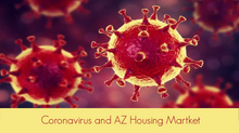 Coronavirus Impact on AZ Housing Market