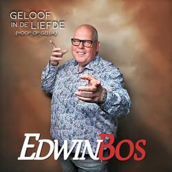 Edwin Bos -  Geloof in de liefde