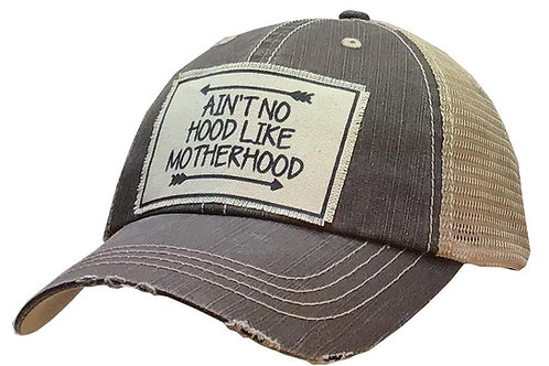 """Ain't No Hood Like Motherhood"" Hat"