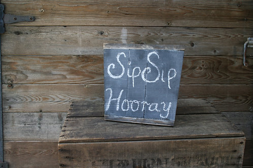 """Sip Sip Hooray"" Chalkboard"