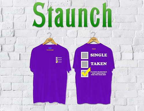 Staunch - Single, Taken Or Water Polo