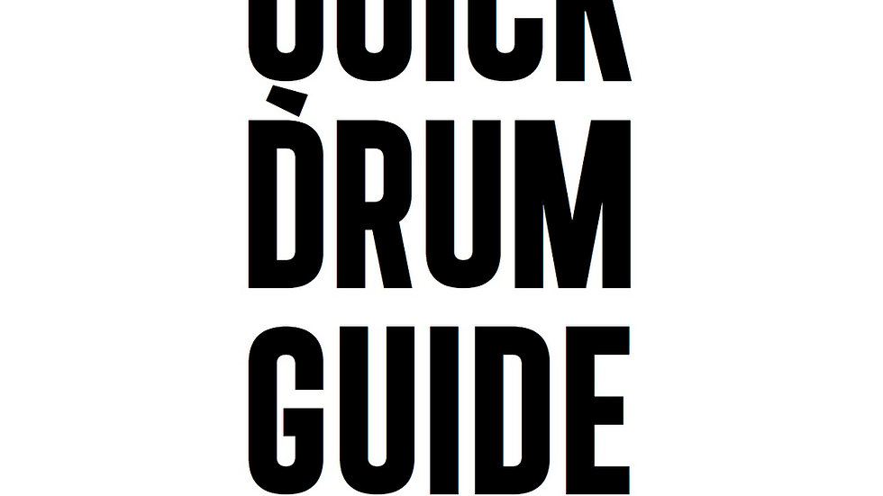 Quick Drum Guide
