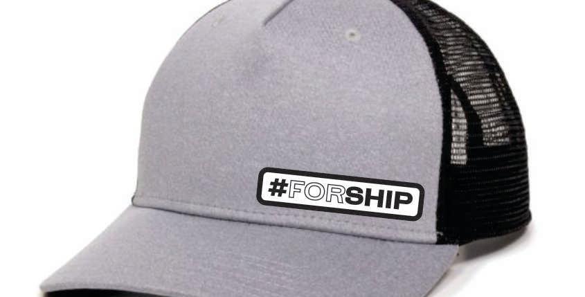 #forship Trucker Hat