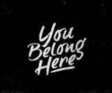 You belong here.PNG