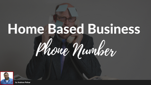 Home Based Business Phone Number
