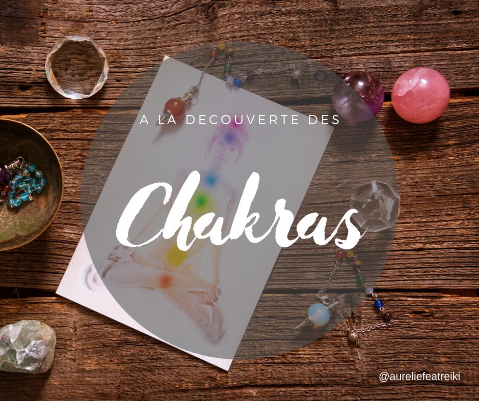 Découverte des Chakras