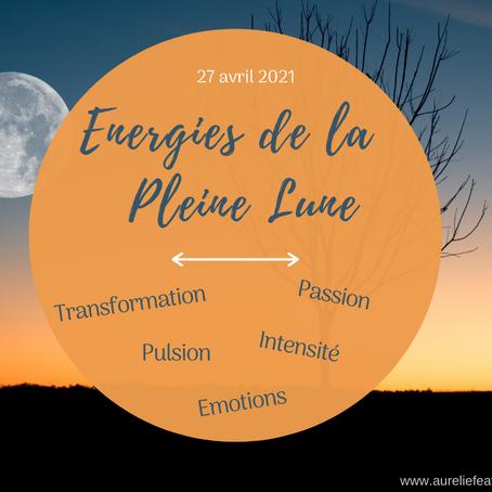 Energies de la pleine lune du 27 avril 2021