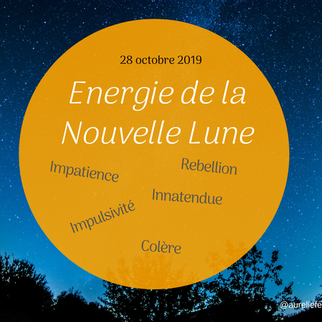 Energies de la Nouvelle Lune en Scorpion