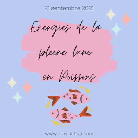 | Energies de la pleine Lune | 21 septembre 2021