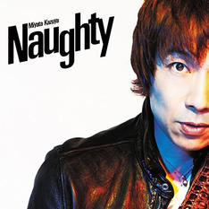 4th Album『Naughty』