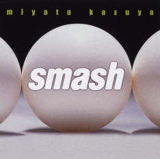 1st Album『smash』