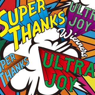 会場限定盤 CD+DVD「SUPER THANKS,ULTRA JOY」