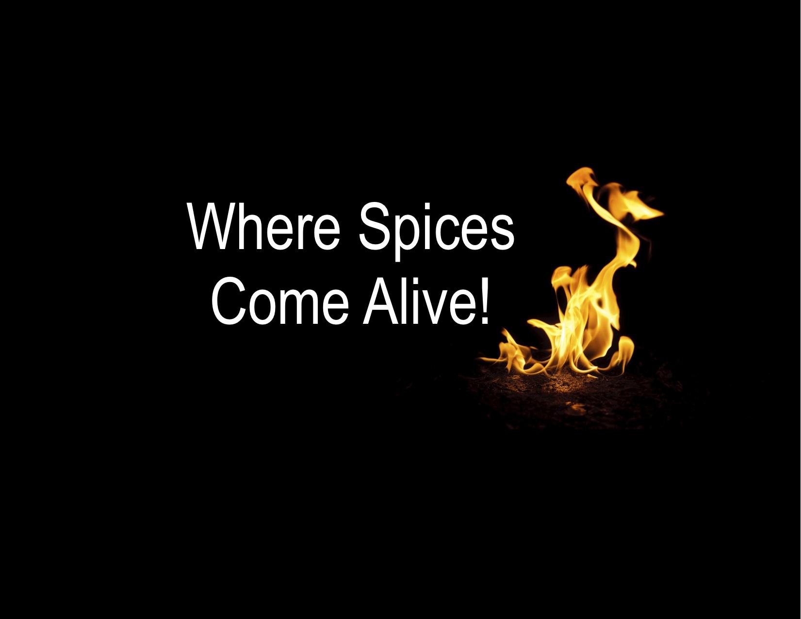 where spices come alive.jpg
