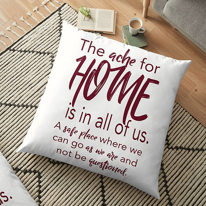The ache for Home is in all of us.