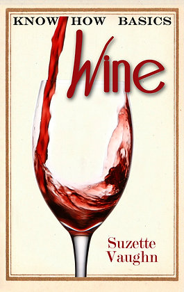 Know How Basics: Wine