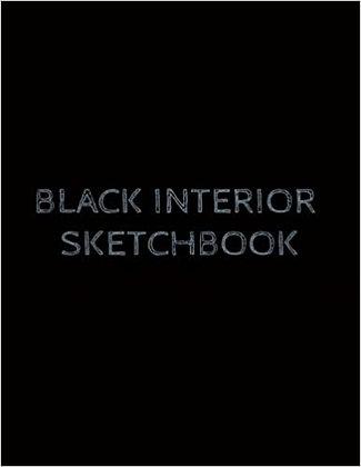 Black Interior Sketchbook 150 Pages 8.5x11