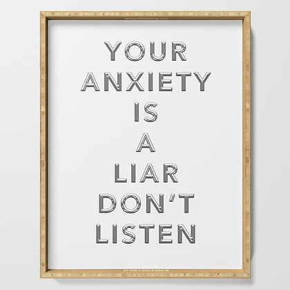 Your Anxiety is a Liar Don't Listen