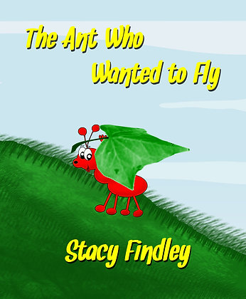 The Ant Who Wanted to Fly