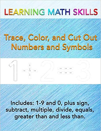Learning Math Skills - Trace, Color, and Cut Out Numbers and Symbols