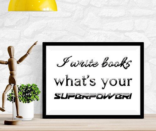 I write books what's your superpower